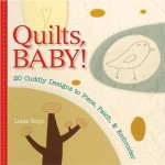 Quilts Baby!